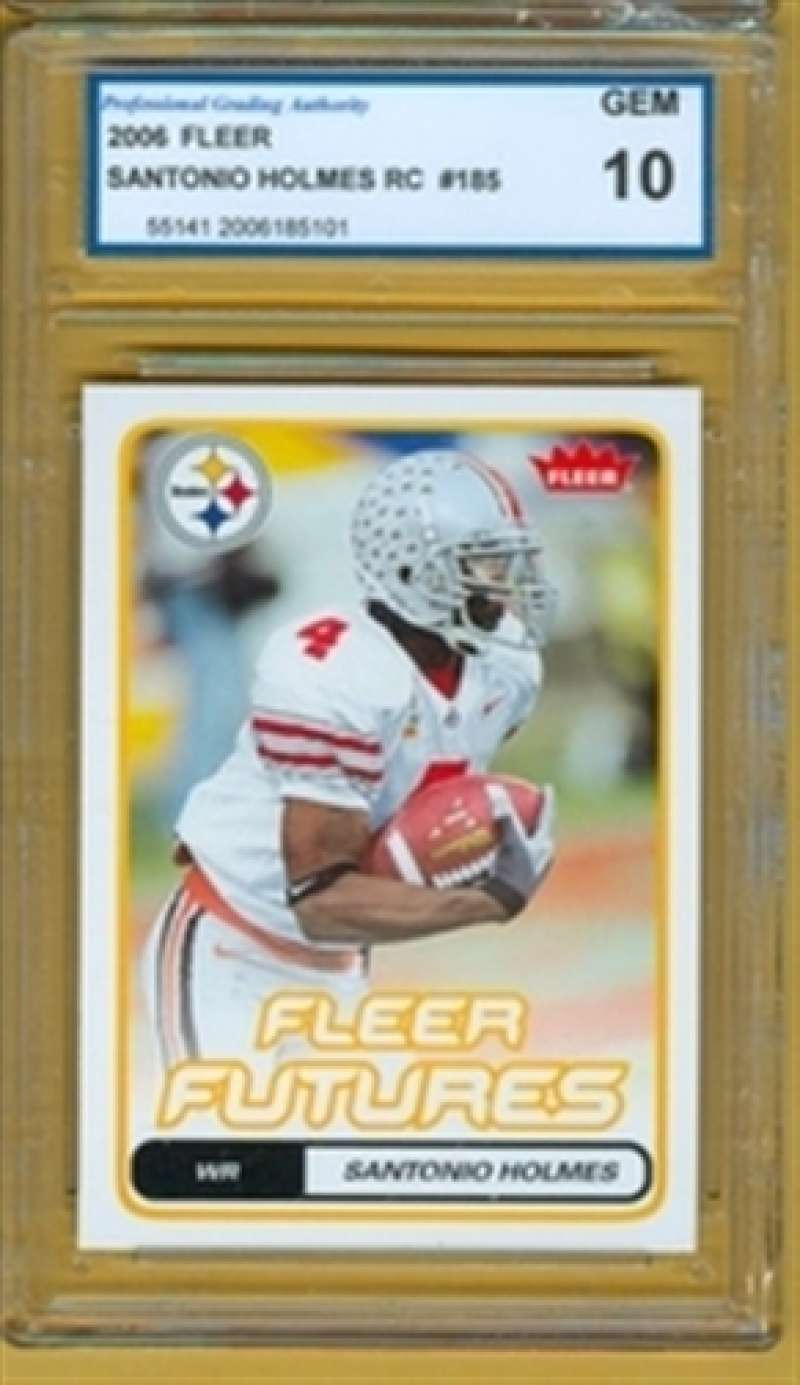 2006 GEM  10 2006 Fleer Santonio Holmes RC # 185 Steelers