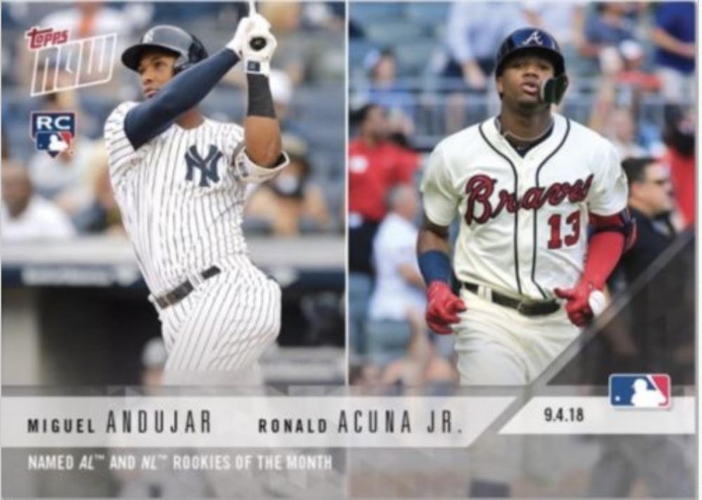 2018 Topps Now Baseball #687 Miguel Andujar/Ronald Acuna Jr. RC Rookie New York Yankees/Atlanta Braves  (August) Rookies of the Month Limited Print Ru