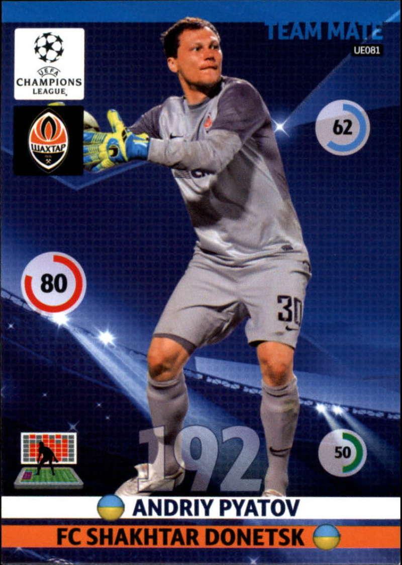2014-15 UEFA Champions League Adrenalyn XL Update Edition Soccer #UE081 Andriy Pyatov Shakhtar Donetsk  Official Futbol Trading Card by Panini