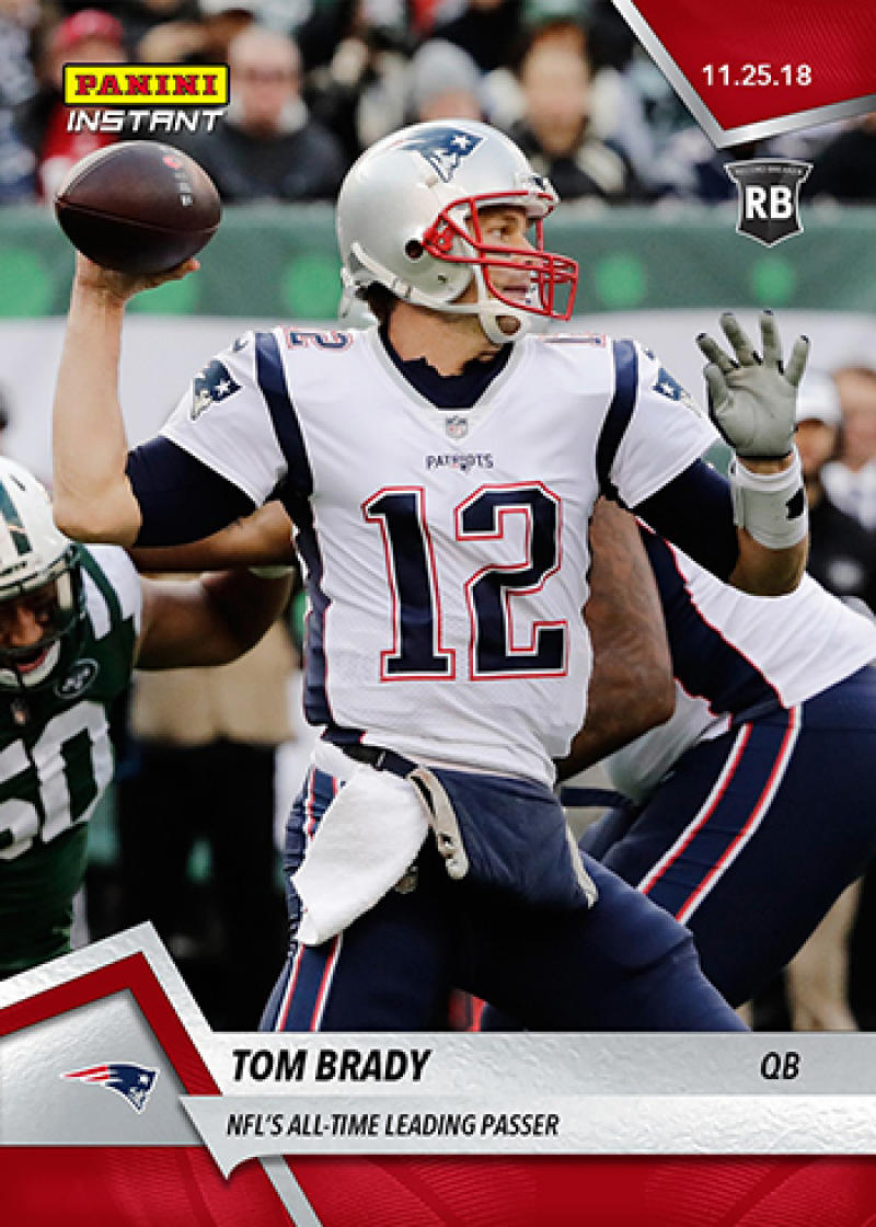 2018 Panini Instant NFL Football #105 Tom Brady New England Patriots  NFL's All-Time Leading Passer Print Run 124 SOLD OUT at Panini