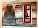 2018 Topps Star Wars The Last Jedi Series 2 Commemorative Autographed Patches #NNO Tim Rose Auto Autograph Admiral Ackba